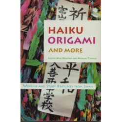Haiku Origami and More:  Worship and Study Resources From Japan