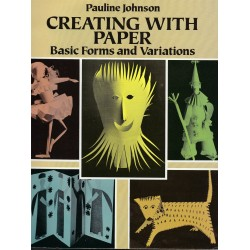 Creating With Paper: Basic Forms and Variations